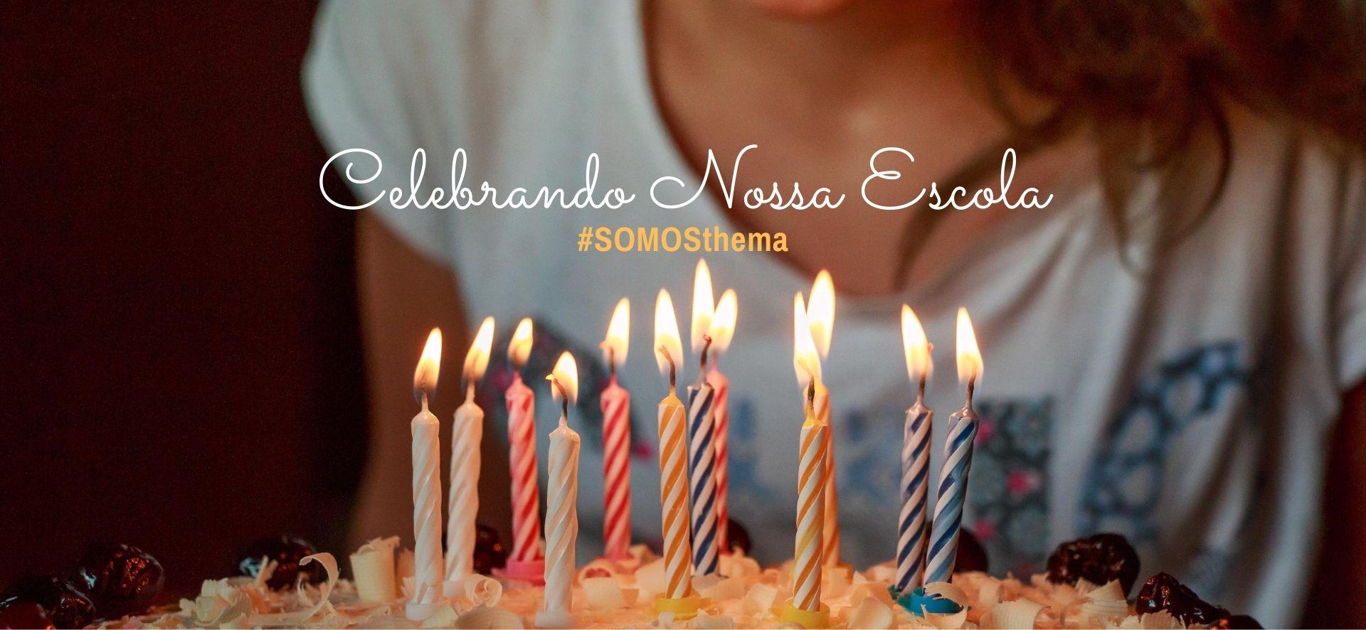 Celebrando Nossa Escola - 36 anos